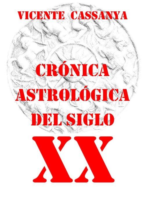 Crónica Astrológica Siglo XX